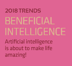 Beneficial intelligence, artificial intelligence is about to make life amazing!